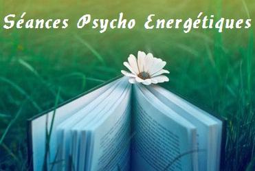 Séances Psycho-Energie